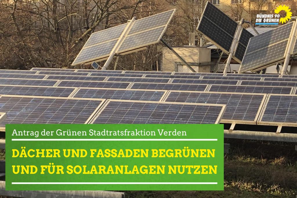 Fassaden und Dächer begrünen und für Solaranlagen nutzen