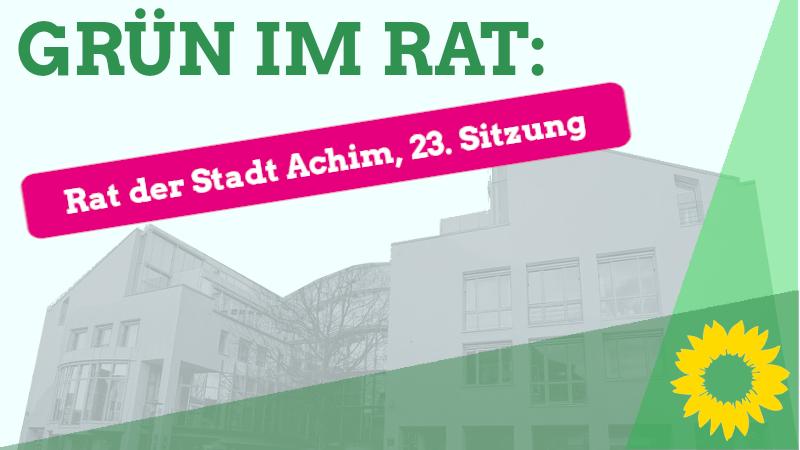 23. Sitzung des Rates der Stadt Achim