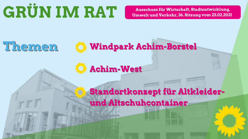 Grün im Rat: Neues aus dem Achimer Rathaus